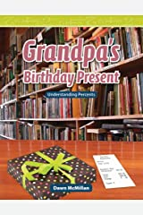 Grandpa's Birthday Present (Mathematics Readers) Kindle Edition