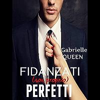 Fidanzati (non proprio) perfetti