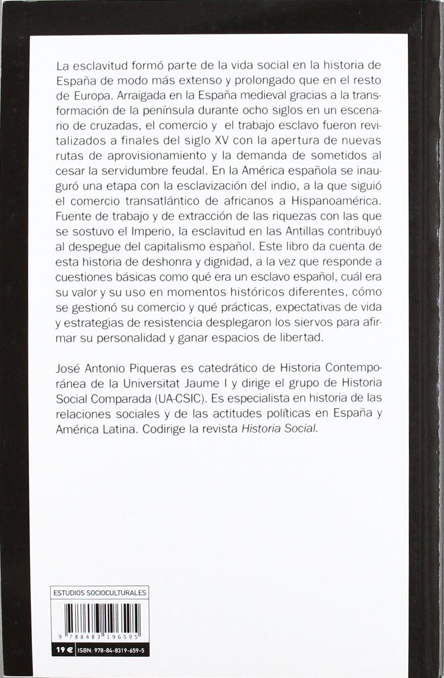La Esclavitud En Las Españas - 2ª Edición: Un lazo ...