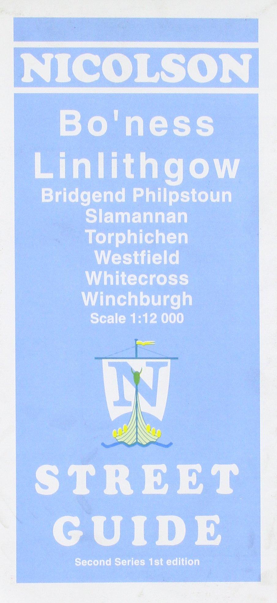 Bo'ness Linlithgow Street Guide: Slamannan, Whitecross, Winchburgh (2nd) Nicolson ebook