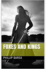 Foxes and Kings Kindle Edition