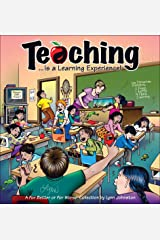 Teaching... Is a Learning Experience!: A For Better or For Worse Collection (Volume 32) Paperback