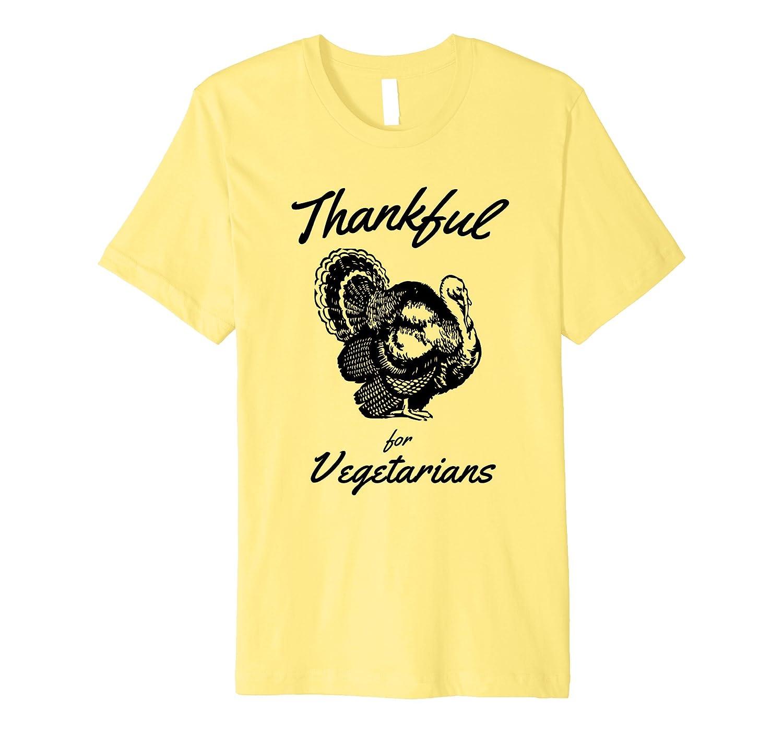 Thankful Vegetarian Thanksgiving Shirt-ANZ
