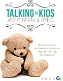 Talking  to kids about death & dying
