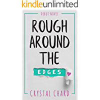 Rough Around The Edges (English Edition)
