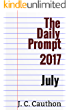 The Daily Prompt 2017: July (The Daily Prompt 2017 series)
