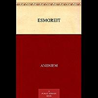 Esmoreit: Een abel spel van esmoreit, sconincx sone van Ceciliën