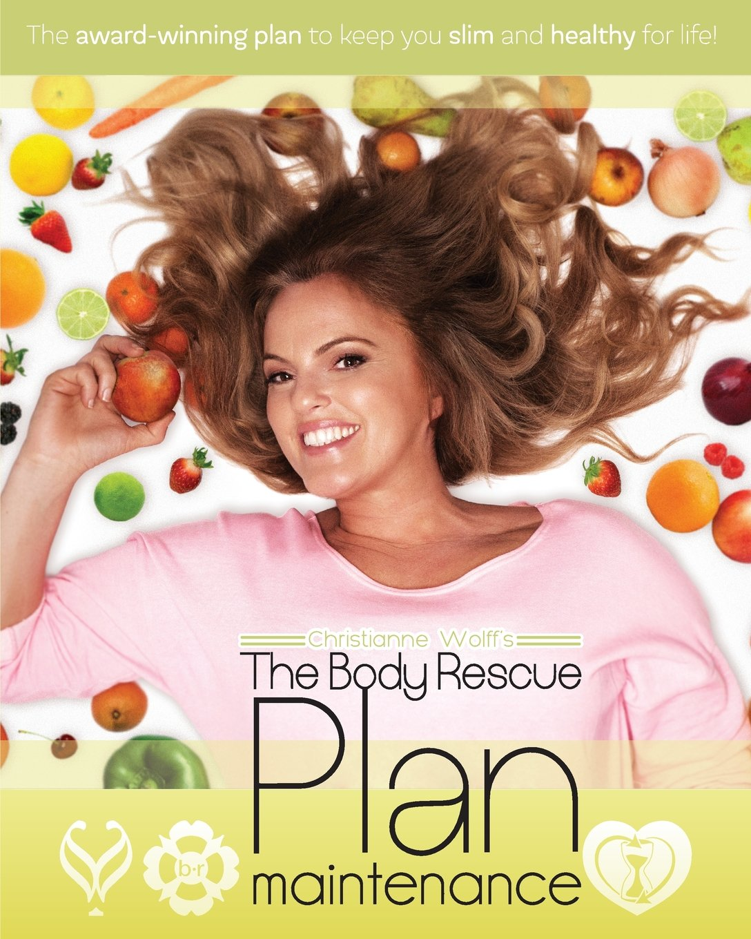 Download The body rescue maintenance plan: For Life (`The body rescue plan) ebook