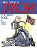 Daryl Cagle's DONALD TRUMP and the Republicans Coloring Book!: COLOR THE DONALD! The perfect adult coloring book for Trump fans and foes by America's ... Daryl Cagle (Cagle Coloring Books) (Volume 1)