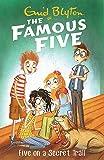 Famous Five: Five On A Secret Trail: Book 15
