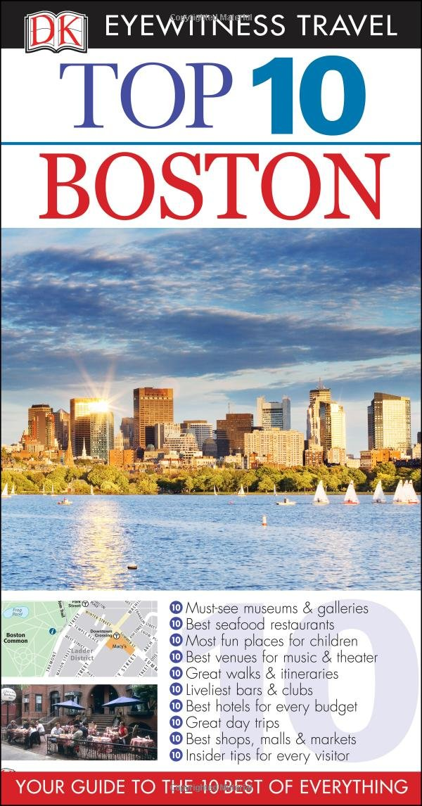 top 10 boston eyewitness top 10 travel guide patricia harris rh amazon com Tourist Guidebooks Travel Review