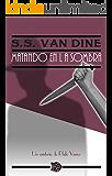 Matando en la sombra: Un misterio de Philo Vance