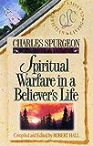 Spiritual Warfare in a Believer's Life (Christian Living Classics) (English Edition)