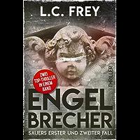 Engelbrecher: Sauers erster und zweiter Fall: Zwei Top-Thriller in einem Band!