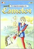 La espada mágica de Camelot