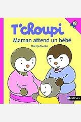 T'choupi - Maman attend un bébé (ALBUM TCHOUPI t. 49) (French Edition) Kindle Edition