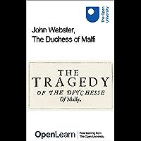 John Webster, The Duchess of Malfi (English Edition)