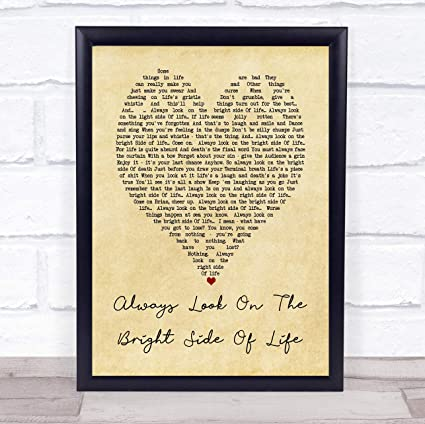Amazon com: 19 saijhii Always Look On The Bright Side of Life Monty