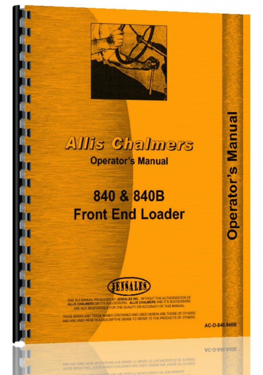 Allis Chalmers 840B Wheel Loader Operators Manual PDF