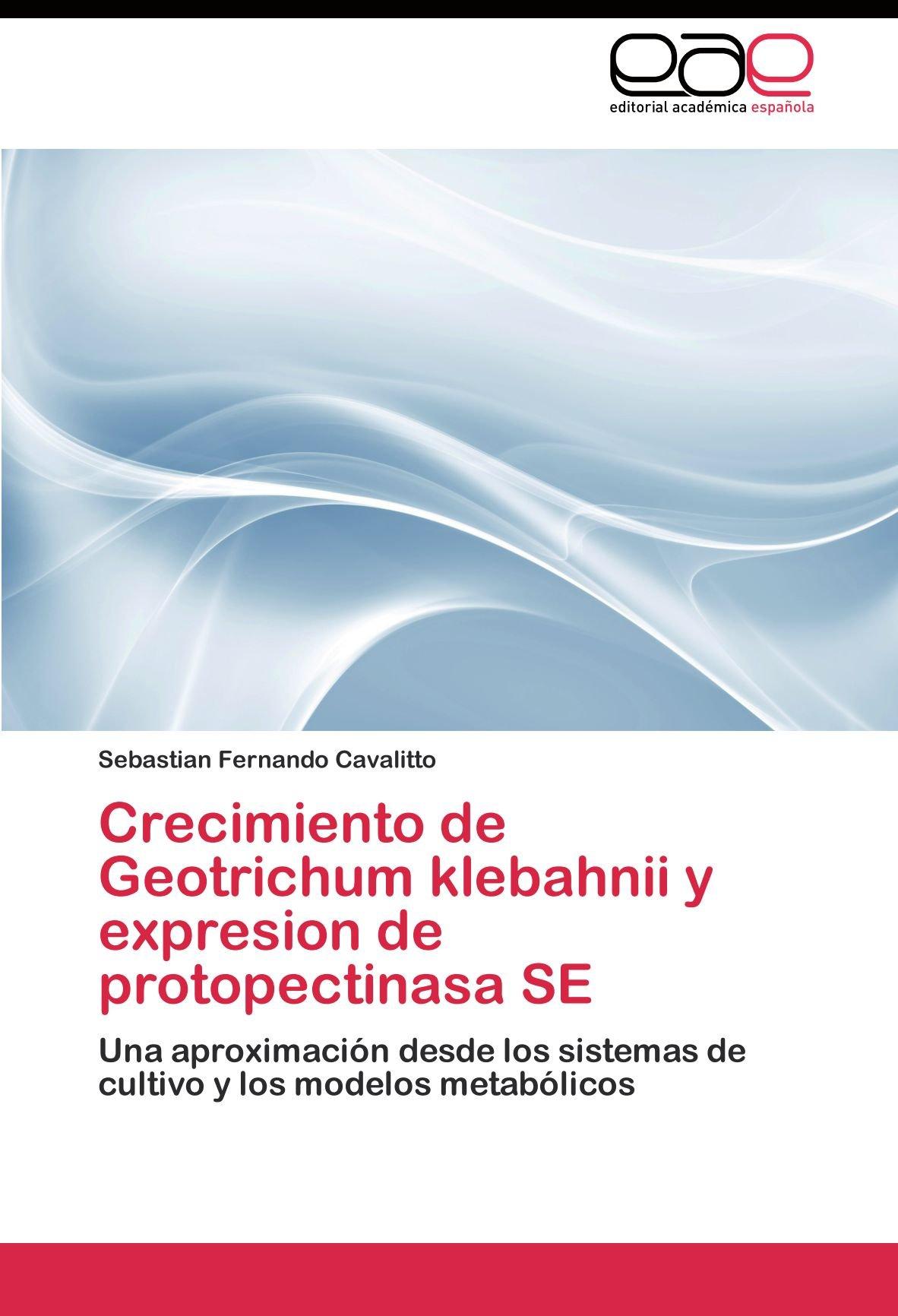 Crecimiento de Geotrichum klebahnii y expresion de protopectinasa SE ...