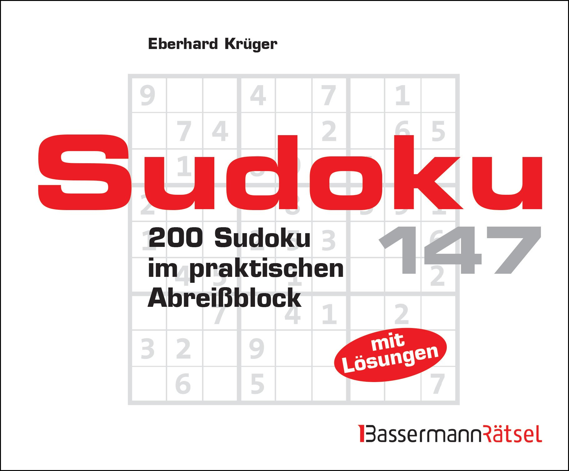 Sudoku Block 147: 200 Sudoku im praktischen Abreißblock