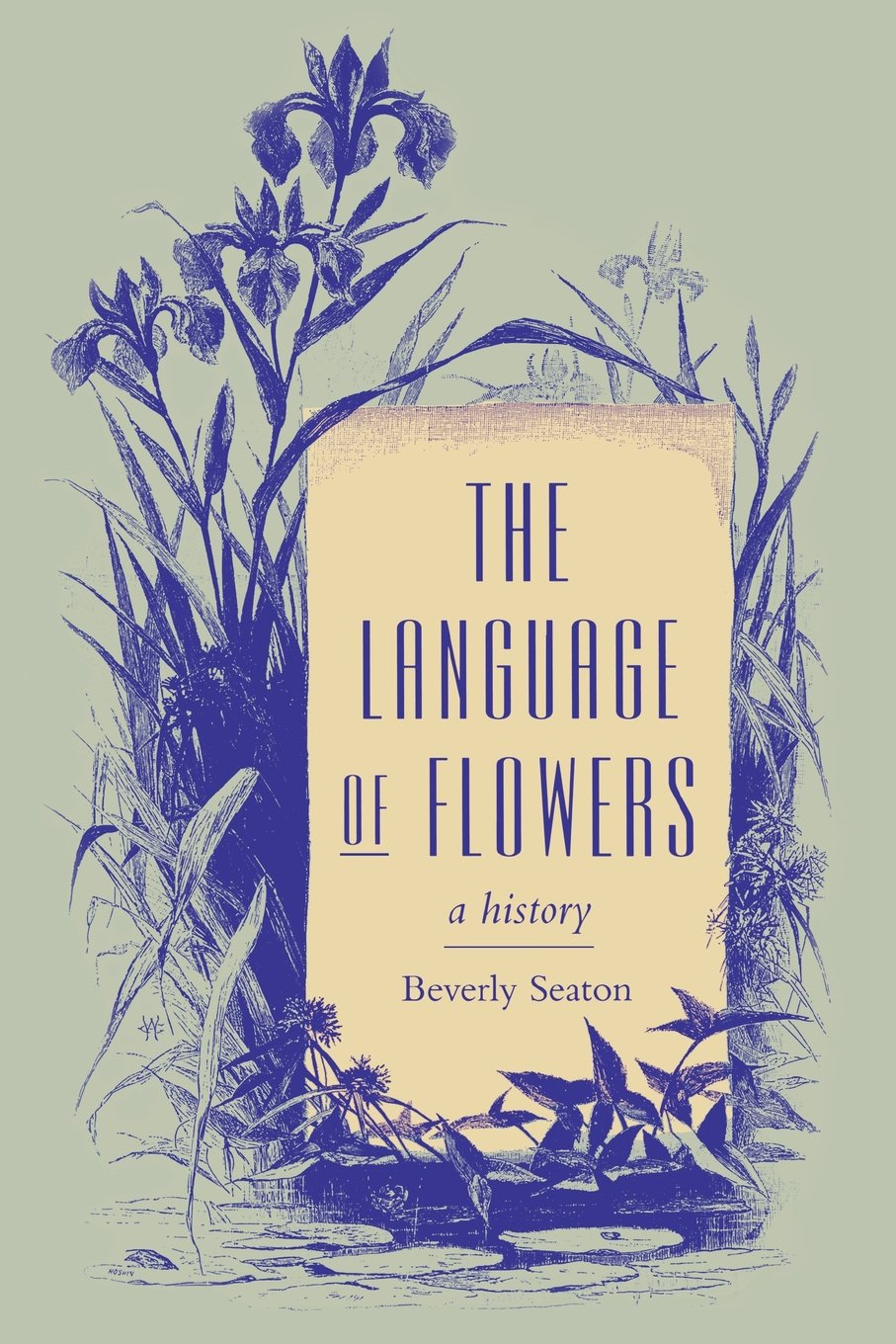 The Language of Flowers: A History (Victorian Literature and Culture Series) by University of Virginia Press