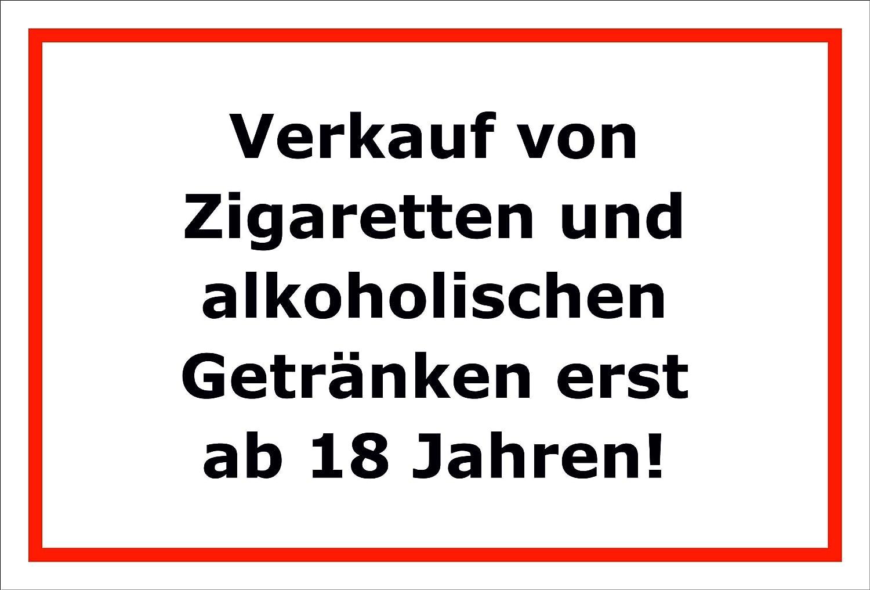 Schild – Verkauf von Zigaretten und alkoholischen Getränken erst ab ...