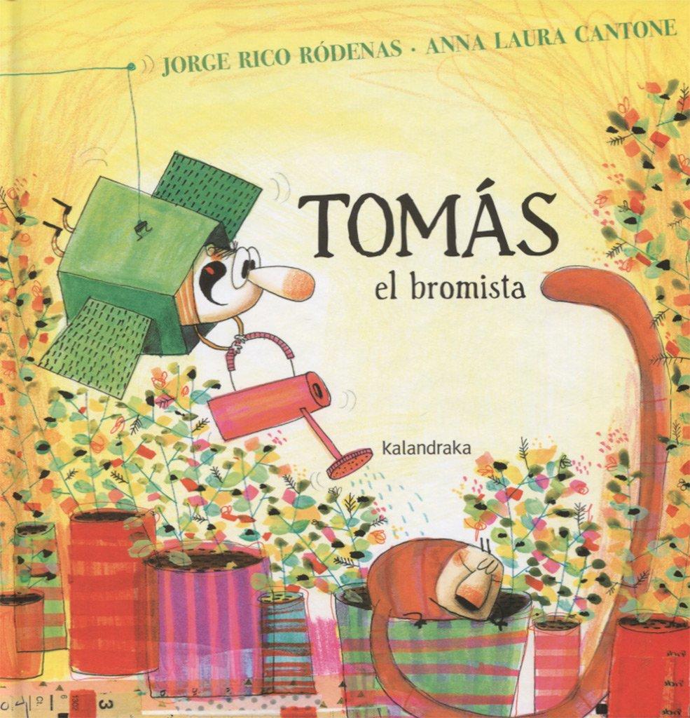 Tomás, el bromista (libros para soñar): Amazon.es: Rico Ródenas, Jorge,  Cantone, Anna Laura: Libros