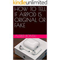 HOW TO TELL IF AIRPOD IS ORIGINAL OR FAKE