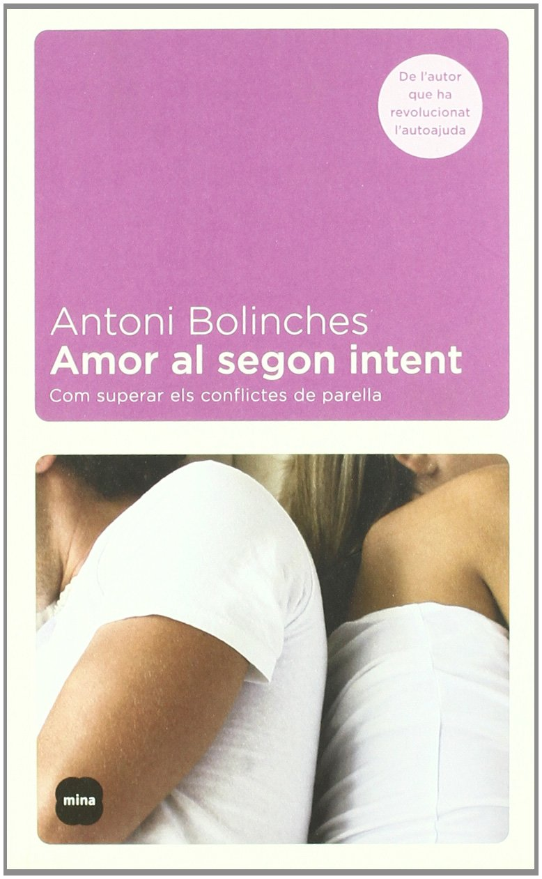 Com superar els conflictes de parella MINA VIURE: Amazon.es: Antonio Bolinches Sánchez: Libros