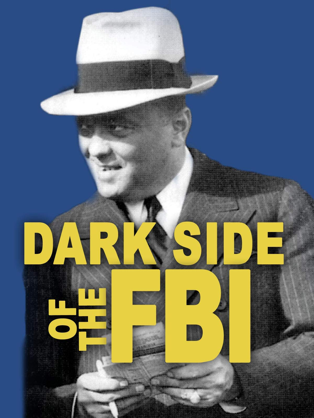 Dark Side of the FBI