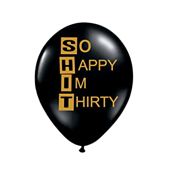 Amazon So Happy Im Thirty Balloons