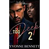 In Too Deep 2: Deadly Love