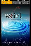 Whirl (Ondine Quartet Book 1)