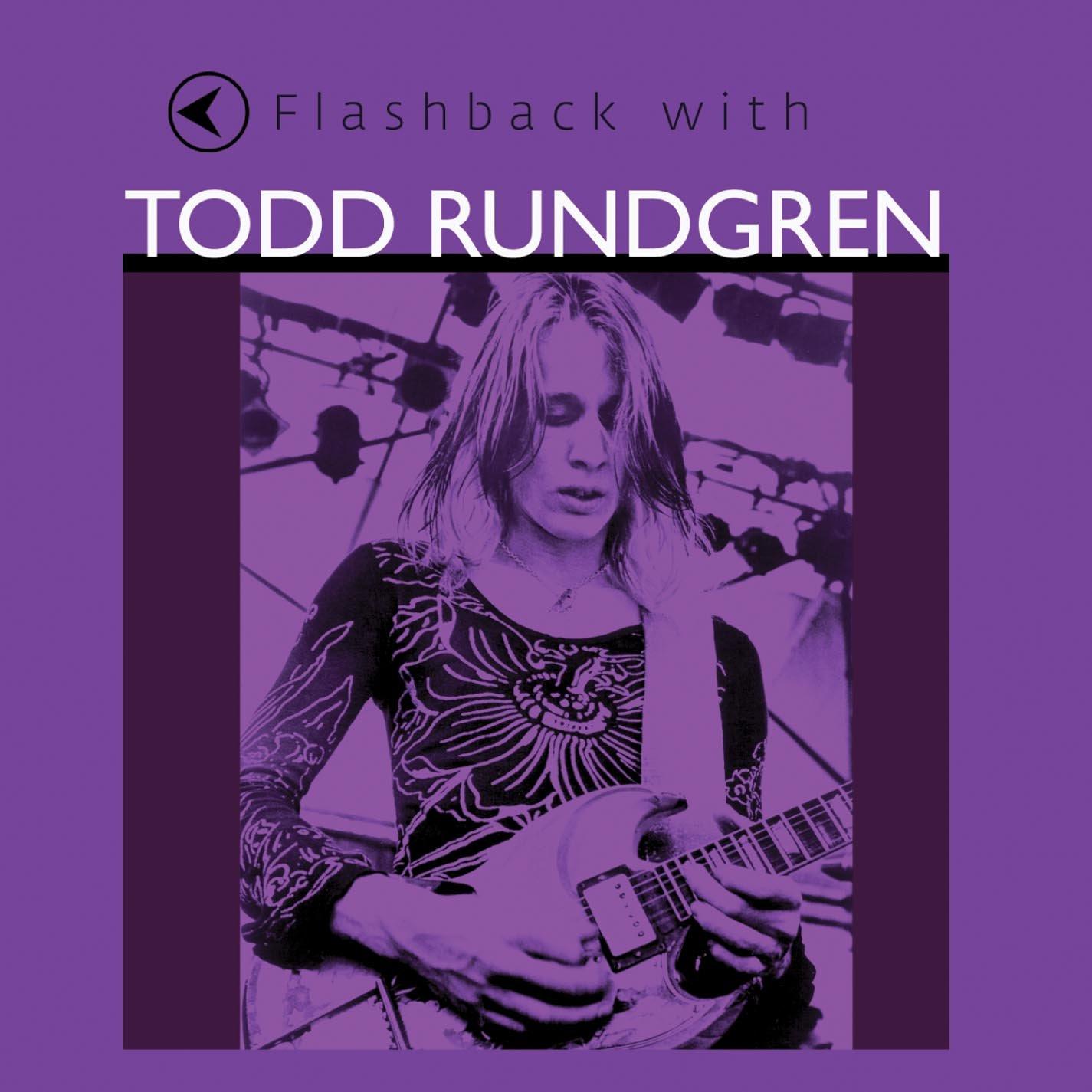 Flashback With Todd Rundgren