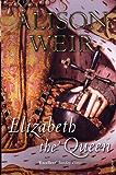 Elizabeth, The Queen