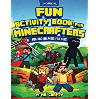 Minecraft Activity Book: Fun Activity Book For Minecrafters: Coloring, Puzzles, Dot To Dot, Word Search, Mazes and More…