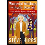 Wonderful Weddings and Deadly Divorces (Patricia Fisher Mystery Adventures)