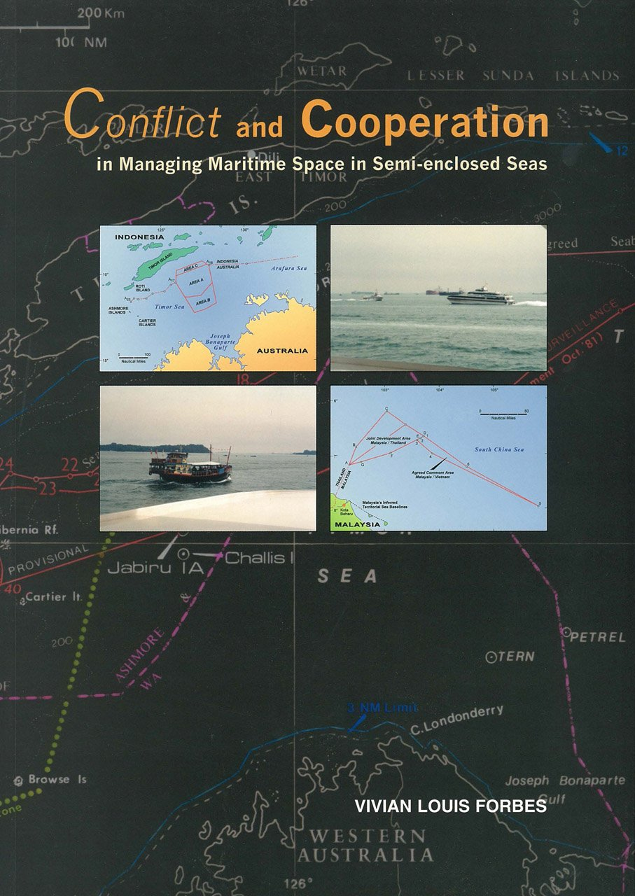 Conflict and Cooperation in Managing Maritime Space in Semi-enclosed Seas pdf epub