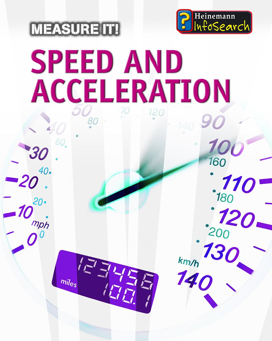 Speed and Acceleration (Measure It!) PDF