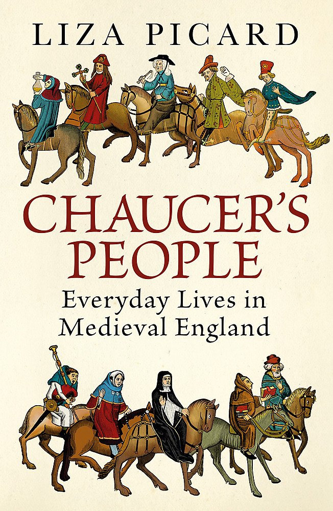 Chaucer's People: Everyday Lives in Medieval England pdf epub