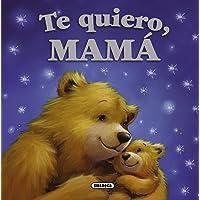 Te quiero, mamá (Mis papás y yo)