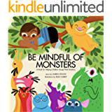 Be Mindful of Monsters: An E-Book for Helping Children Accept Their Emotions