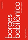 Borges Babilônico. Uma Enciclopédia