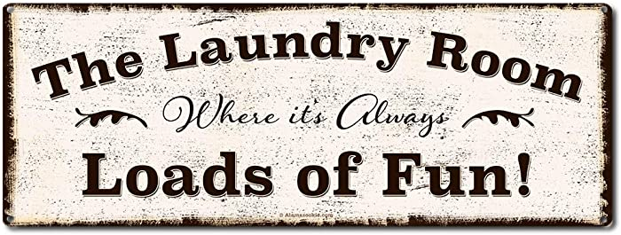 The Laundry Room, Where it's Always Loads of Fun, 6 x 16 Inch Metal Sign, Funny Laundry Room Wall Decor, Wash and Mud Room, Laundromat, Gifts for Housewarming, Women, Men and Businesses, RK3002 6x16