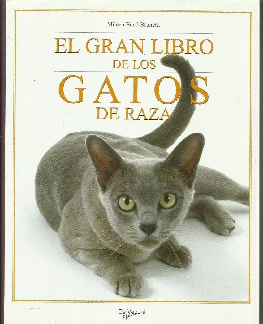 Gran libro de los gatos de raza,el Animales Domesticos Y Acuarios ...