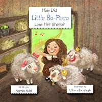 How Did Little Bo-Peep Lose Her Sheep?