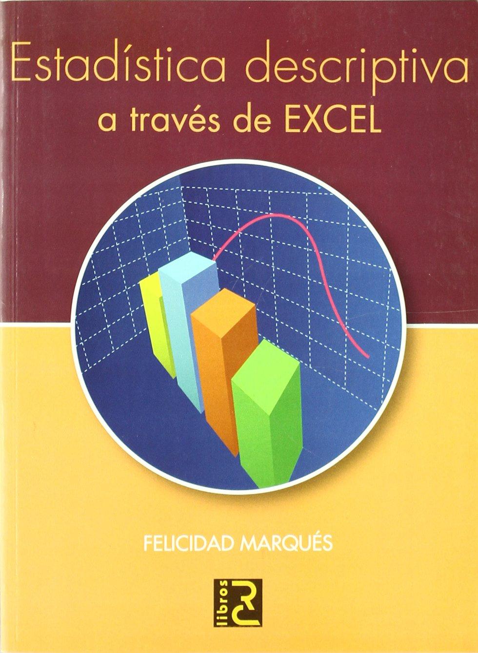 Estadística descriptiva a través de Excel: Amazon.es ...