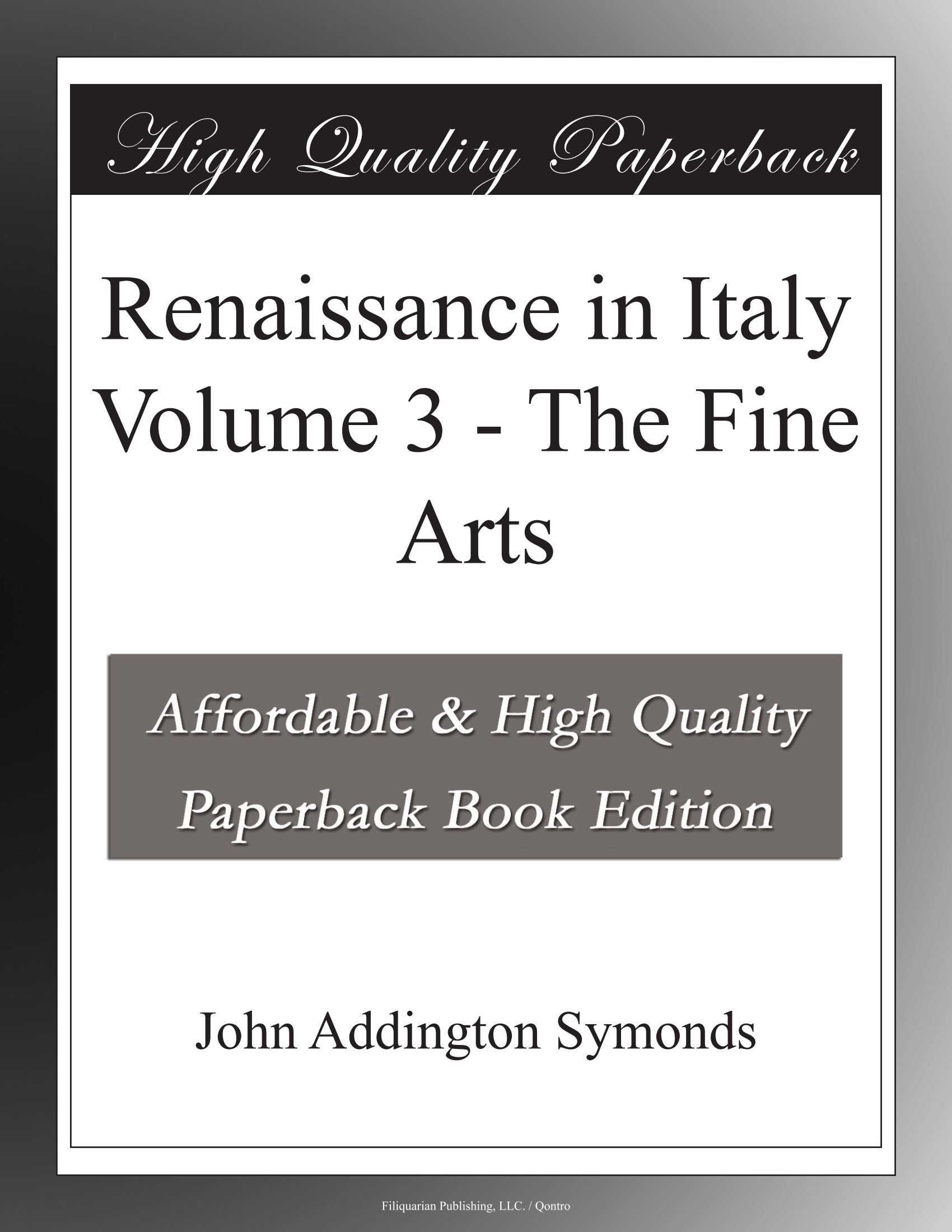 Renaissance in Italy Volume 3 - The Fine Arts PDF