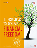 11 Principles to Achieve Financial Freedom (Master Your Financial Life Book 3)
